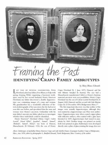"Mary Blauss Edwards, ""Framing the Past: Identifying Crapo Family Ambrotypes"", American Ancestors, Volume 14, Number 2, Spring 2013, p. 42-44"