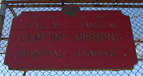 The Fire Lt. Paul M. Lentini & Fire Fighter James M. Gibbons Memorial Baseball Diamond at East Second & N Streets, South Boston. Courtesy of the Boston Fire Historical Society. http://www.bostonfirehistory.org/firefightermemorials.html